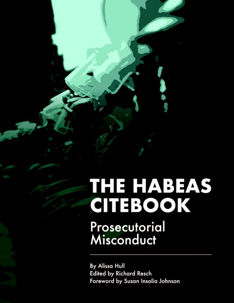 The Habeas Citebook: Prosecutorial Misconduct Side